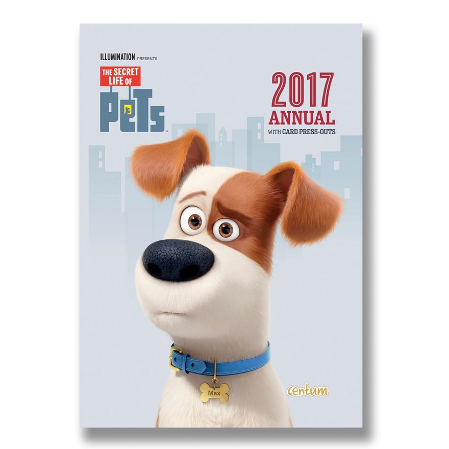 The Secret Life of Pets Annual 2017