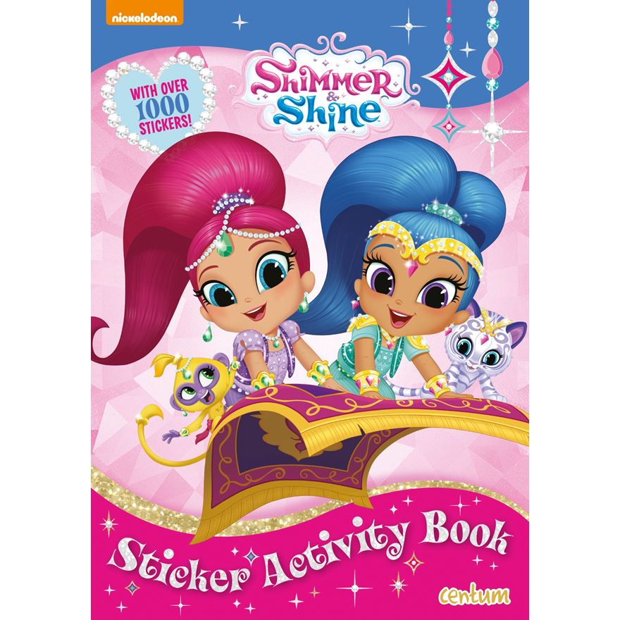 Shimmer & Shine 1000 Sticker Activity Book