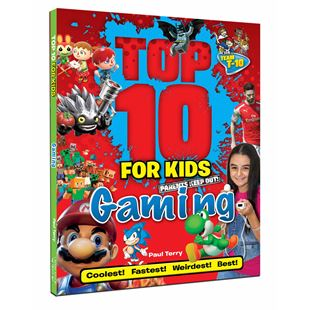 Top 10 for Kids: Gaming Book