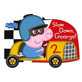 Peppa Pig Slow Down, George Book