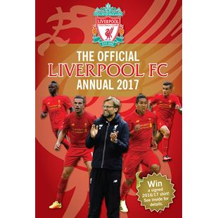 The Official Liverpool F.C Annual 2017